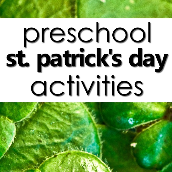 Preschool St. Patrick's Day Theme-planning guide, videos, kids activities, art projects, free printables and more