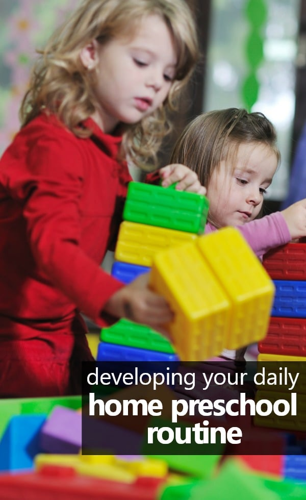 Tips for Developing Your Daily Home Preschool Routine-Ideas for what to include and sample scheduled #homepreschool #preschoolathome #freeprintable