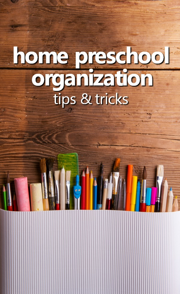 Tips and Tricks for Getting Organized to Teach Preschool at Home. Includes home preschool organization tips for organizing teaching tools, learning materials, and completed projects. #homepreschool #preschoolathome #organization