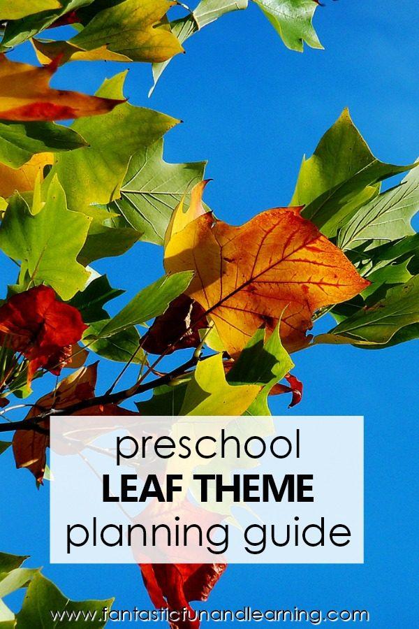 Preschool Leaf Theme Lesson Planning Guide #preschool