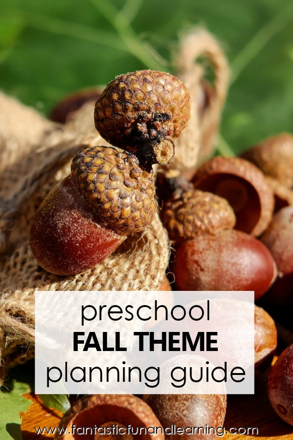 Fall Theme Planning Guide-Fall Theme Preschool Activities #preschool #fall #lessonplans