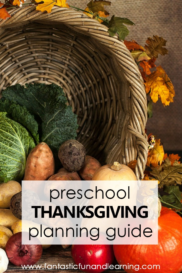 Thanksgiving Theme Preschool Activities Fantastic Fun Learning