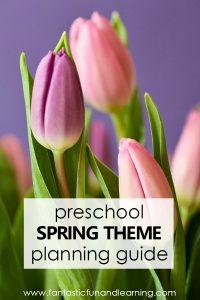 Preschool Spring Theme Activities Planning Guide. Free printables, teaching videos, spring books, and more for planning a preschool theme #preschool #spring #preschoolthemes