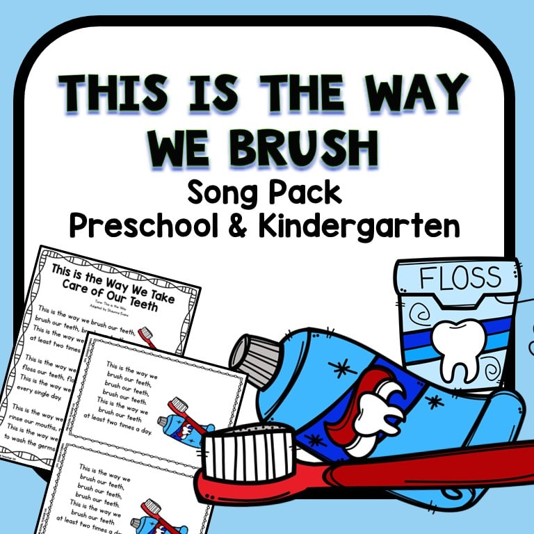This is the Way We Brush Dental Health Preschool Song Printable