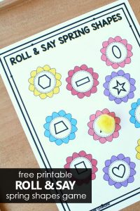 Free printable roll and say spring shapes game. 2D shape activity for preschool and kindergarten