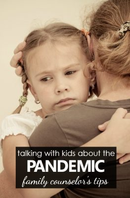 Helpful tips from a family and mental health counselor about talking with kids about the coronavirus pandemic and COVID-19