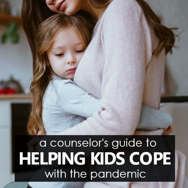 Helping Kids Cope with the Pandemic