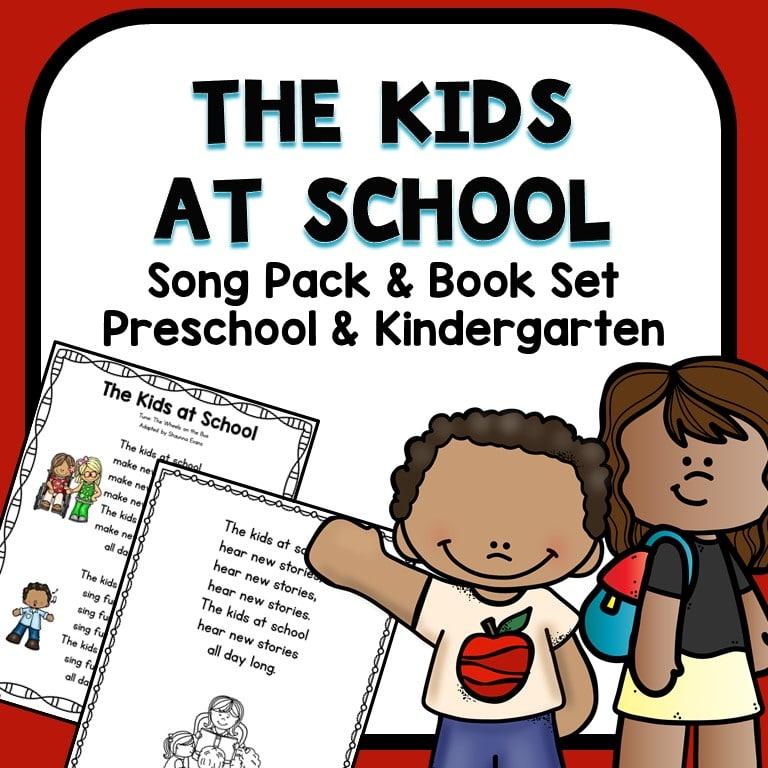 Kids at School First Week of School Song Printable for Preschool and Kindergarten