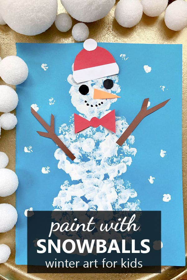 Paint with Snowballs Winter Art Project and Snowman Craft for Kids in Preschool and Kindergarten
