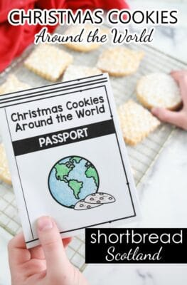 Christmas Cookies Around the World-Scottish Shortbread Recipe for Baking with Kids